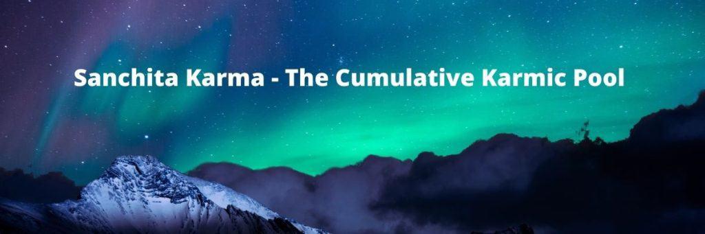 Four Types of Karma - Sanchita Karma